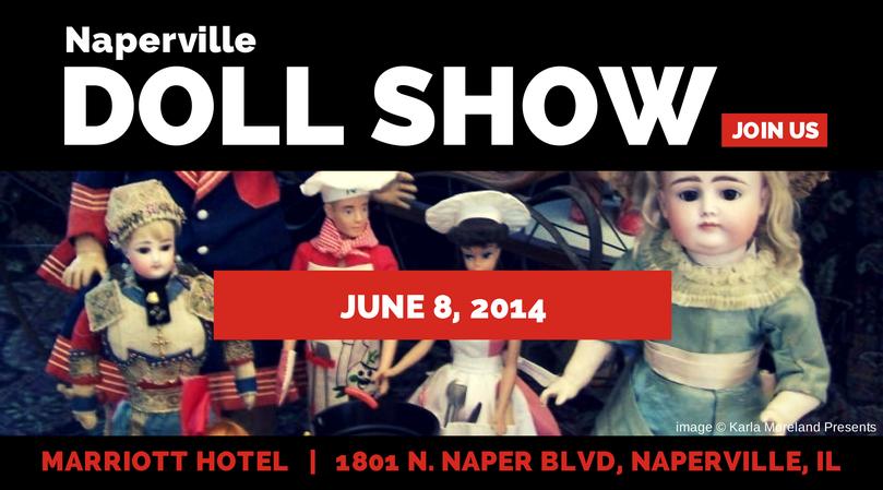 Naperville Doll Show, June 2014