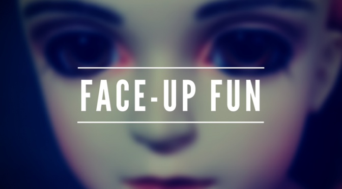 FACE-UP FUN
