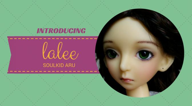 Lalee - SoulDoll Aru