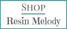 Shop | Resin Melody