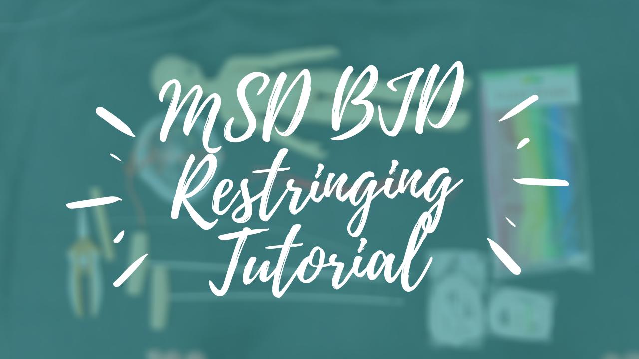 MSD BJD Restringing Tutorial Thumbnail